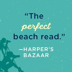 """The perfect beach read."""