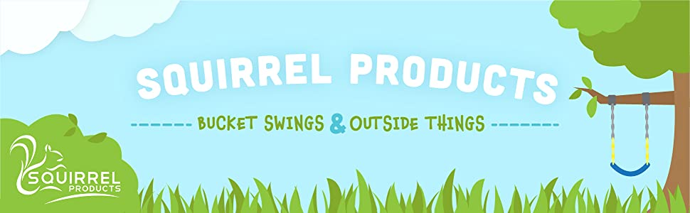 Squirrel Products - Bucket Swings and Outside Things