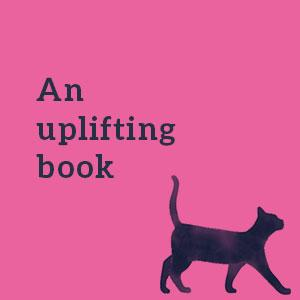 An uplifting book - The Bookshop of Second Chances;women's fiction;contemporary romance;romcom