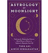 Astrology by Moonlight, by Tara Aal and Asawin Subramanyan