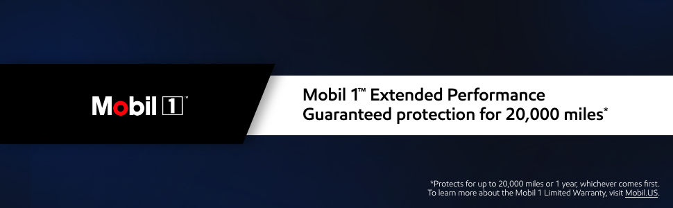 Mobil 1 extended performance offers guaranteed protection for 20,000 miles