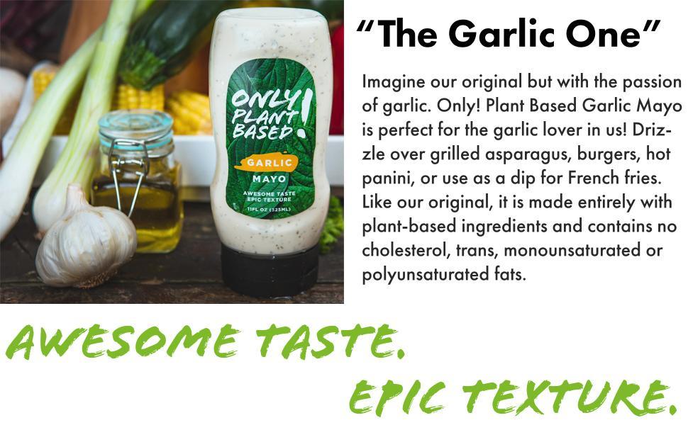 Only! Plant Based Garlic Mayo