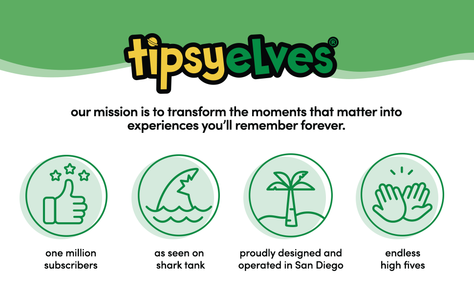 Tipsy Elves - Our mission is to transform the the moments that matter in experiences you'll remember