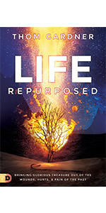 Life Repurposed Thom Gardner
