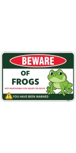 Beware of Frogs Sign