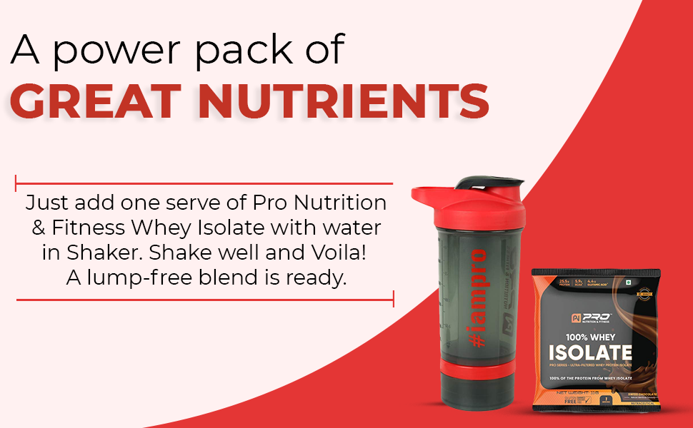 Pro Nutrition & Fitness 500ml Shaker with 100% Whey Isolate Protein 33gm (1 Serving) SPN-FOR 1