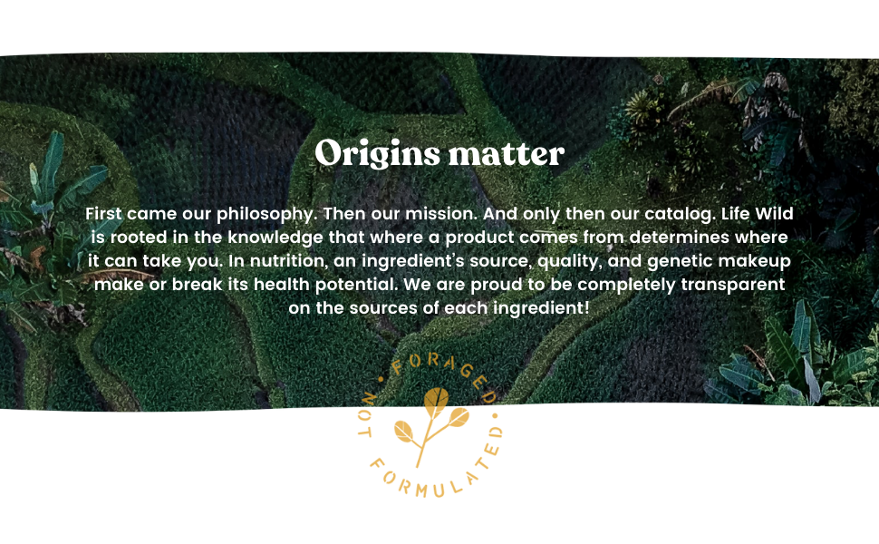 Origins matter. We are proud to be completely transparent on the source of each ingredient!