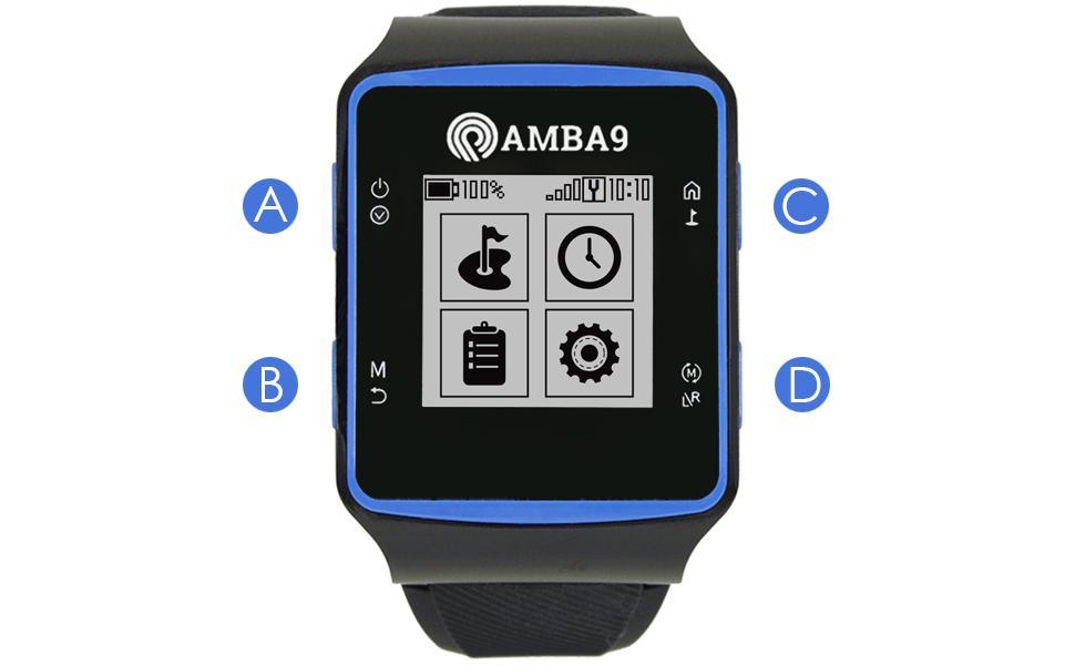 AMBA9 GOLF GPS WATCH BUTTON GUIDE MAIN MENU