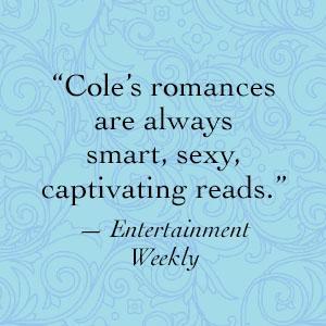 Cole, Entertainment