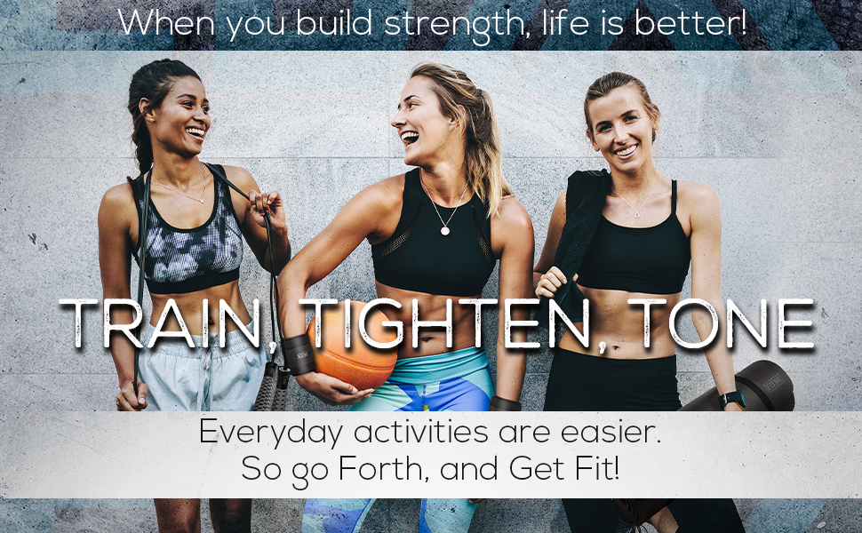 When you build strength, life is better!
