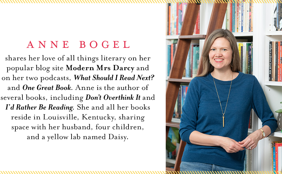 Anne Bogel is author of the blog Modern Mrs Darcy, two podcasts, and multiple books.