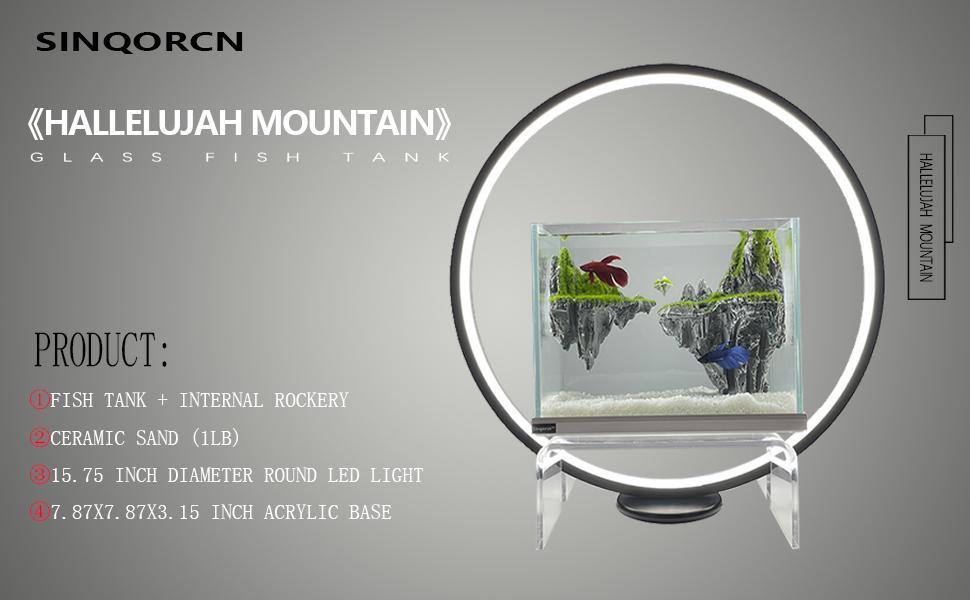 《Hallelujah Mountain》Aquarium glass Fish Tank