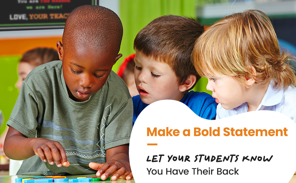 Make a Bold Statement Let Your Students Know You Have Their Back