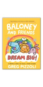 Baloney and Friends: Dream Big!