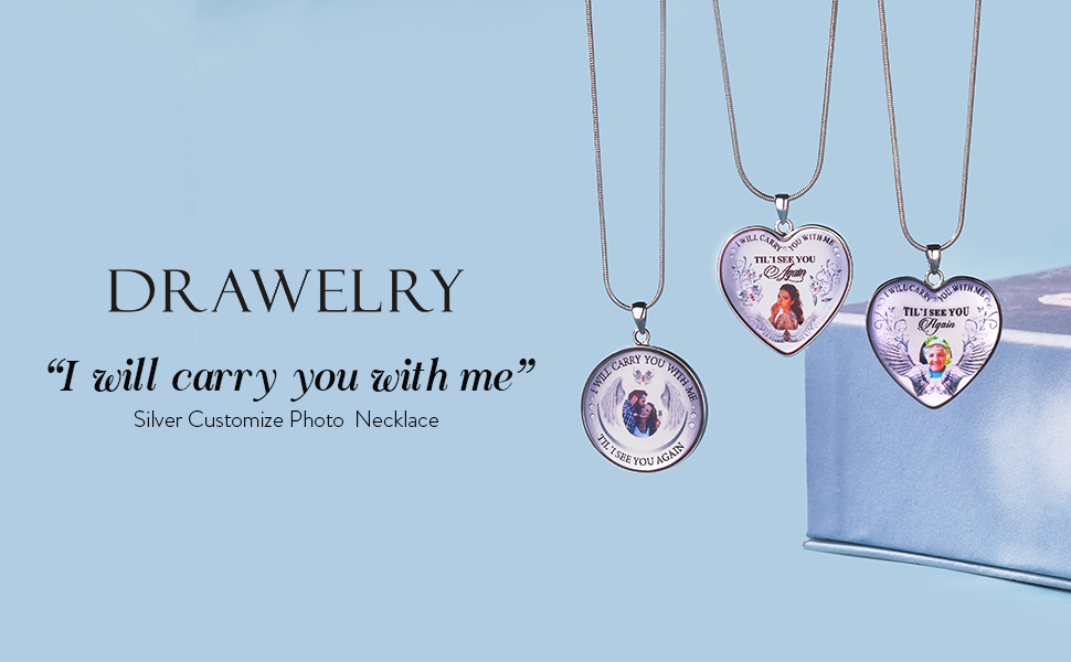 Drawelry I will carry you wit me Silver Customize Photo Necklace 18k gold siliver
