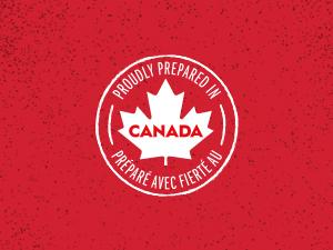 canadian; canadian made; prepared in canada;