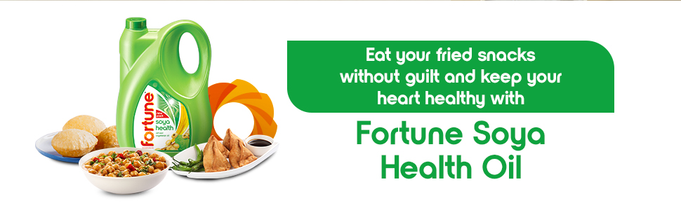 Eat your fried snacks without guilt and keep your heart healthy with Fortune Soya Health Oil