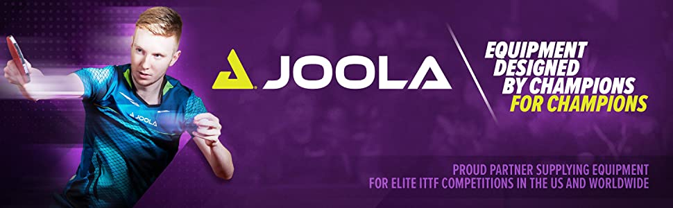 JOOLA equipment designed by champions for champions partner supplying elite ITTF competitions
