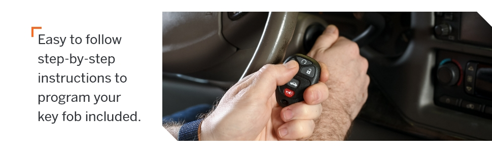 Easy to follow step-by-step instructions to program your key fob included