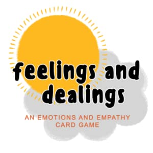Feelings and Dealings: An Emotions and Empathy Card Game Logo