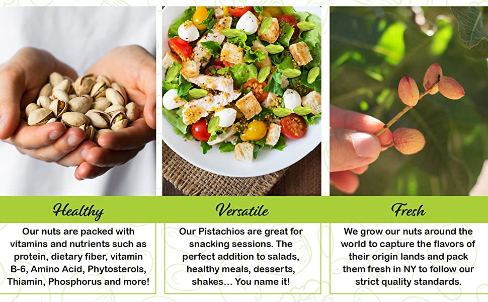 pistachios are healthy, versatile, and fresh