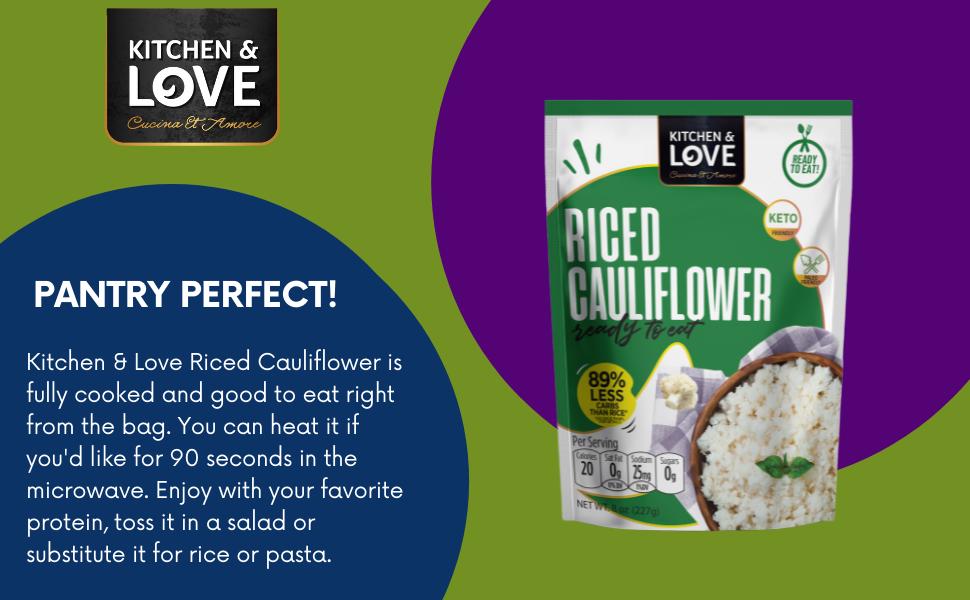 kitchen amp; love riced cauliflower pantry perfect