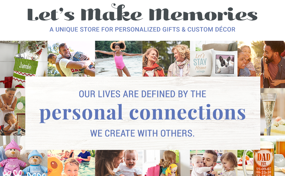 Let's Make Memories A Unique Store for Personalized Gifts amp; Custom Décor