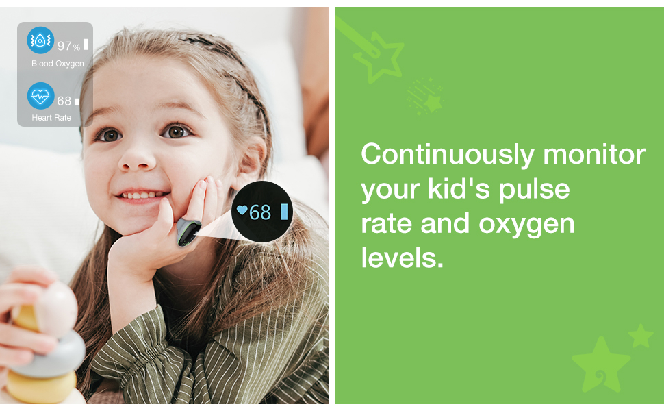 continuously monitor your kids' O2 and pulse rate.