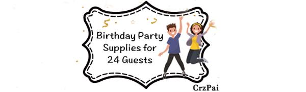 birthday party supplies 24 guests