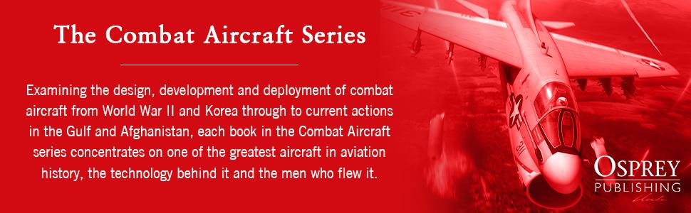 Combat Aircraft Series