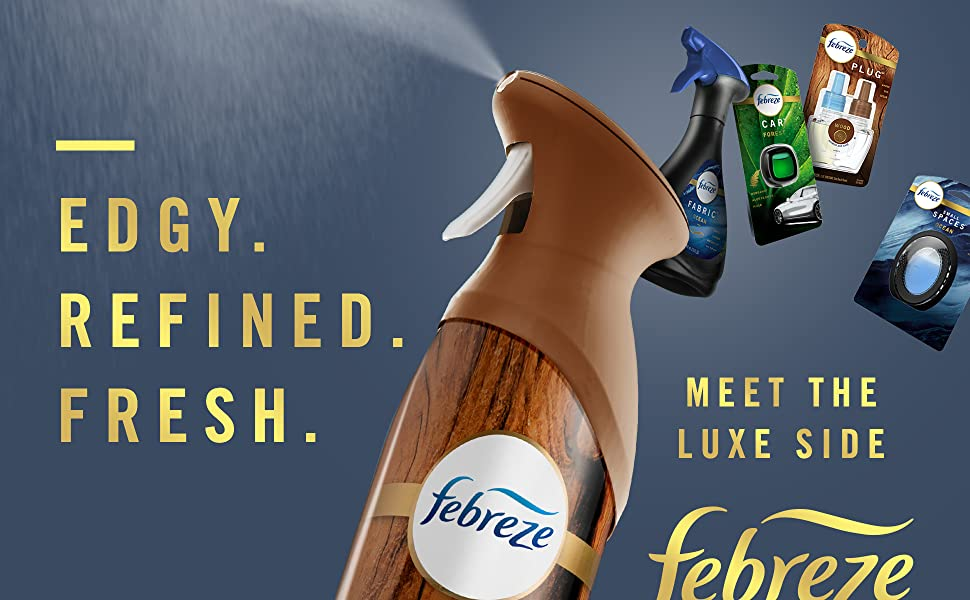 Edgy, Refined, Fresh, Meet the Luxes Side, Febreze Luxe, Febreze Car Clips, Fabric Spray