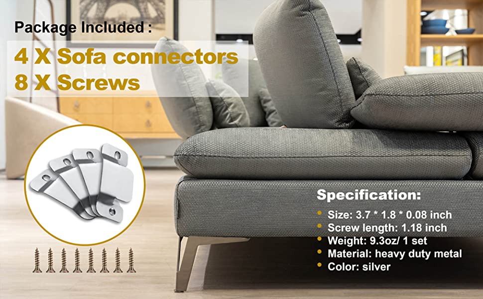 Package included: 4 x sofa connectors and 8 x screws