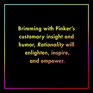 Rationality will enlighten, inspire, and empower.