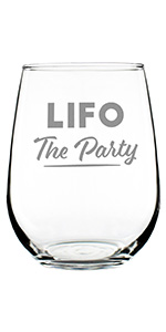 Text says LIFO the party, (acronym), engraved on a stemless wine glass.