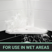 for use in wet areas