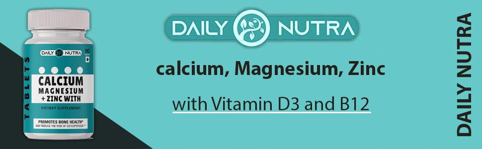 Daily Nutra calcium, Magnesium, Zinc with Vitamin D3 and B12 for men and women SPN-REE