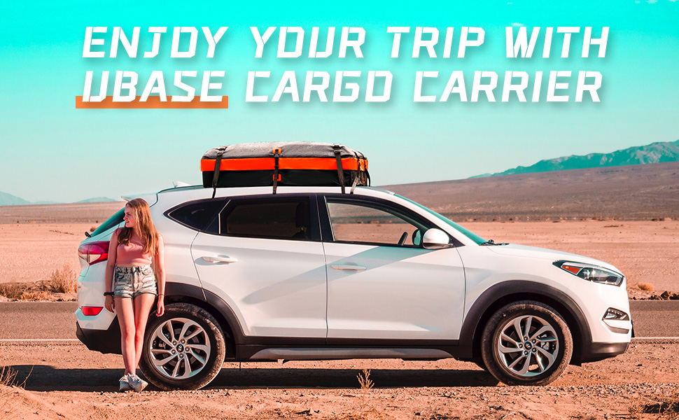 ENJOY YOUR TRIP WITH UBASE CARGO CARRIER