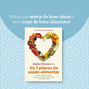 sophie deram, livro, dieta, saúde, ciência, alimento, comida