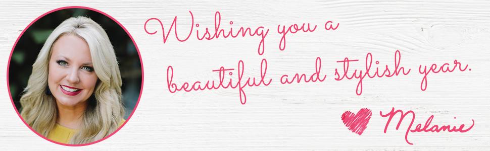 Wishing you a beautiful and stylish year, Melanie Ralbusky