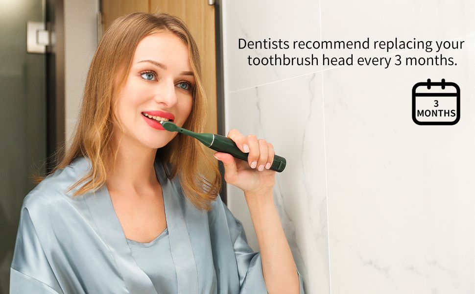 Replace the toothbrush head every 3 months