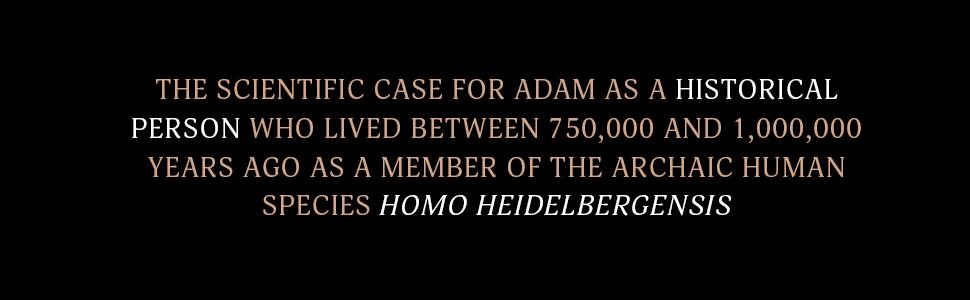 The scientific case for Adam as a historical person