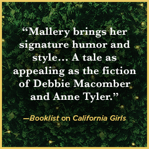 """""""Mallery brings her signature style… Appealing as the fiction of Debbie Macomber.""""—Booklist"""