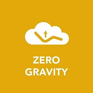 Zero gravity.