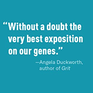 Without a doubt the very best exposition on our genes. Angela Duckworth