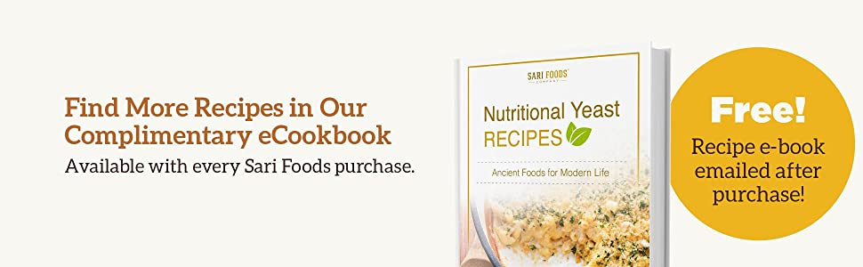 Find More Recipes in Our Complimentary eCookbook Available with every Sari Foods purchase.