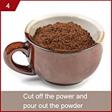4. Cut off the power and pour out the powder.