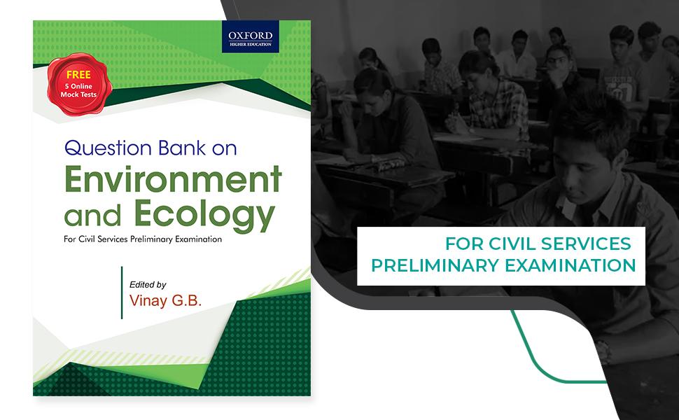 question, bank, oxford, environment, ecology, upsc, prelims, civil