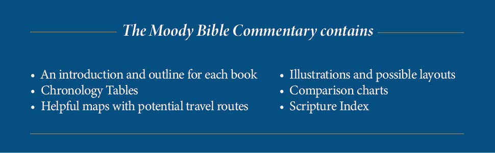 moody bible commentary chronolgy outline tables helpful maps potential travel routes illustrations
