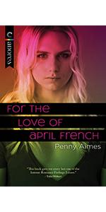 For the Love of April French by Penny Aimes