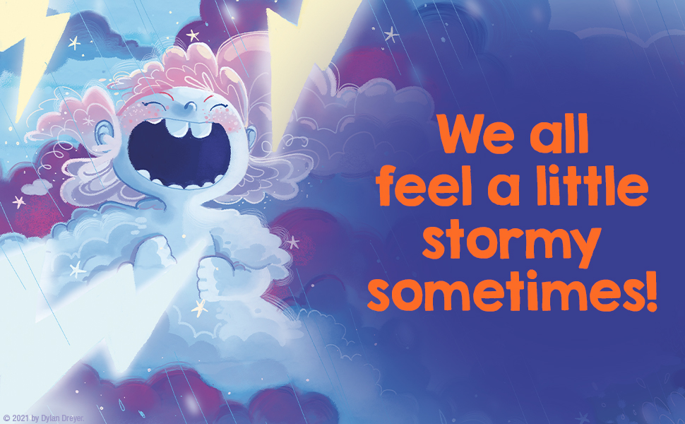 We all feel a little stormy sometimes!